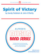 Cover icon of Spirit of Victory (COMPLETE) sheet music for concert band by Sandy Feldstein and John O'Reilly, beginner concert band