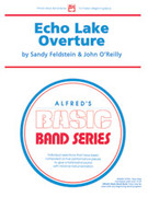 Cover icon of Echo Lake Overture (COMPLETE) sheet music for concert band by Sandy Feldstein and John O'Reilly, beginner