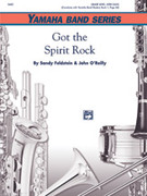 Cover icon of Got the Spirit Rock sheet music for concert band (full score) by Sandy Feldstein and John O'Reilly