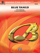 Cover icon of Blue Tango sheet music for string orchestra (full score) by Leroy Anderson and Bob Cerulli, beginner orchestra