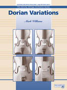 Cover icon of Dorian Variations (COMPLETE) sheet music for string orchestra by Mark Williams