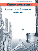 Cover icon of Crater Lake Overture sheet music for concert band (full score) by John O'Reilly