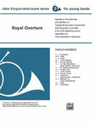 Cover icon of Royal Overture (COMPLETE) sheet music for concert band by John Kinyon