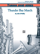 Cover icon of Thunder Bay March sheet music for concert band (full score) by John O'Reilly, beginner concert band (full score)