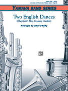 Cover icon of Two English Dances sheet music for concert band (full score) by Anonymous and John O'Reilly, beginner concert band (full score)