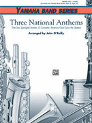 Cover icon of Three National Anthems (COMPLETE) sheet music for concert band by Anonymous and John O'Reilly, beginner concert band