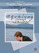 Cover icon of Brighter Than Sunshine sheet music for piano, voice or other instruments by Aqualung, easy/intermediate