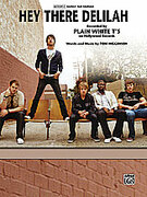 Cover icon of Hey There Delilah sheet music for piano, voice or other instruments by Tom Higgenson and Plain White T's