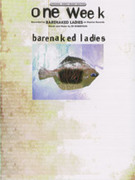 Cover icon of One Week sheet music for piano, voice or other instruments by Barenaked Ladies