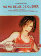 Cover icon of No Me Dejes de Querer sheet music for piano, voice or other instruments by Gloria Estefan