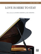 Cover icon of Love Is Here to Stay sheet music for piano, voice or other instruments by George Gershwin and Ira Gershwin, easy/intermediate