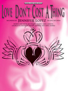 Cover icon of Love Don't Cost a Thing sheet music for piano, voice or other instruments by Jennifer Lopez, easy/intermediate skill level