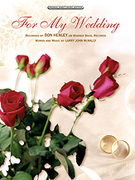 Cover icon of For My Wedding sheet music for piano, voice or other instruments by Don Henley, easy/intermediate piano, voice or other instruments
