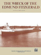 Cover icon of The Wreck of the Edmund Fitzgerald sheet music for piano, voice or other instruments by Gordon Lightfoot