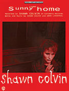 Cover icon of Sunny Came Home sheet music for piano, voice or other instruments by Shawn Colvin, easy/intermediate