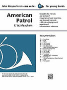 Cover icon of American Patrol sheet music for concert band (full score) by F.W. Meacham, F.W. Meacham and John Kinyon, classical score, beginner