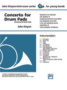 Cover icon of Concerto for Drum Pads sheet music for concert band (full score) by John Kinyon, beginner concert band (full score)