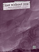 Cover icon of Lost Without You sheet music for piano, voice or other instruments by Delta Goodrem