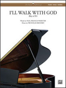 Cover icon of I'll Walk with God sheet music for piano, voice or other instruments by Nicholas Brodszky and Paul Francis Webster