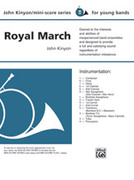 Cover icon of Royal March (COMPLETE) sheet music for concert band by John Kinyon