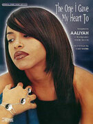 Cover icon of The One I Gave My Heart To sheet music for piano, voice or other instruments by Aaliyah