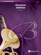 Cover icon of Overture Jubiloso (COMPLETE) sheet music for concert band by Frank Erickson, intermediate