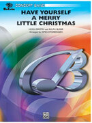 Cover icon of Have Yourself a Merry Little Christmas sheet music for concert band (full score) by Hugh Martin, Ralph Blane and Douglas E. Wagner, classical score, easy/intermediate