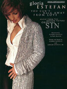 Cover icon of You Can't Walk Away from Love (from Original Sin) sheet music for piano, voice or other instruments by Gloria Estefan