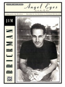 Cover icon of Angel Eyes sheet music for piano, voice or other instruments by Jim Brickman