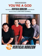 Cover icon of You're a God sheet music for piano, voice or other instruments by Vertical Horizon, easy/intermediate skill level