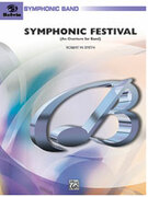 Cover icon of Symphonic Festival sheet music for concert band (full score) by Robert W. Smith