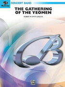 Cover icon of The Gathering of the Yeomen sheet music for concert band (full score) by Robert W. Smith