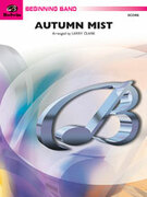 Cover icon of Autumn Mist sheet music for concert band (full score) by Larry Clark