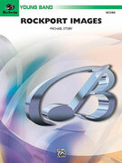 Cover icon of Rockport Images (COMPLETE) sheet music for concert band by Michael Story, easy concert band
