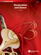 Cover icon of Declaration and Dance (COMPLETE) sheet music for concert band by Larry Clark