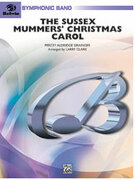 Cover icon of The Sussex Mummers' Christmas Carol sheet music for concert band (full score) by Percy Aldridge Grainger and Larry Clark, intermediate
