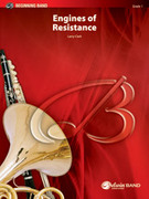 Cover icon of Engines of Resistance sheet music for concert band (full score) by Larry Clark