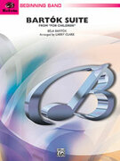 Cover icon of Bartok Suite (COMPLETE) sheet music for concert band by Bela Bartok, Bela Bartok and Larry Clark