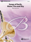 Cover icon of Songs of Earth, Water, Fire and Sky sheet music for concert band (full score) by Robert W. Smith