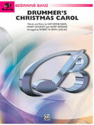 Cover icon of Drummer's Christmas Carol sheet music for concert band (full score) by Robert W. Smith, beginner