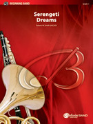 Cover icon of Serengeti Dreams (COMPLETE) sheet music for concert band by Robert W. Smith