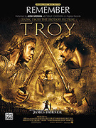 Cover icon of Remember (from Troy) sheet music for piano, voice or other instruments by Josh Groban and Tanja Tzarovska
