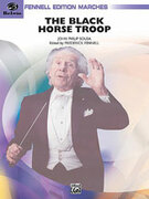 Cover icon of Black Horse Troop (COMPLETE) sheet music for concert band by John Philip Sousa