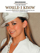 Cover icon of Would I Know (from I'll Be There) sheet music for piano, voice or other instruments by Charlotte Church
