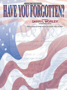 Cover icon of Have You Forgotten? sheet music for piano, voice or other instruments by Darryl Worley, easy/intermediate