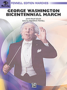 Cover icon of George Washington Bicentennial March sheet music for concert band (full score) by John Philip Sousa and Frederick Fennell