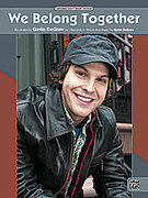 Cover icon of We Belong Together sheet music for piano, voice or other instruments by Gavin DeGraw