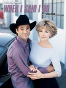Cover icon of When I Said I Do sheet music for piano, voice or other instruments by Clint Black, easy/intermediate piano, voice or other instruments