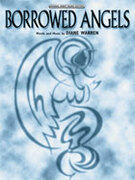 Cover icon of Borrowed Angels sheet music for piano, voice or other instruments by Diane Warren