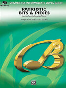 Cover icon of Patriotic Bits and Pieces (COMPLETE) sheet music for full orchestra by Anonymous